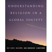 Understanding Religion in a Global Society by Eva Rapple