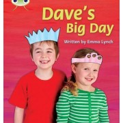 Dave's Big Day: Non-Fiction Set 14 by Emma Lynch