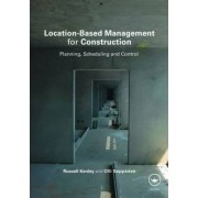 Location-Based Management for Construction by Russell Kenley