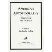 American Autobiography by Paul John Eakin