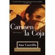 Carmen La Coja by Ana Castillo