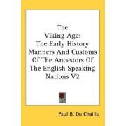 The Viking Age by Paul B. Du Chaillu