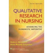 Qualitative Research in Nursing by Helen J. Streubert