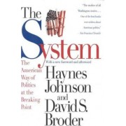 The System by Haynes Johnson