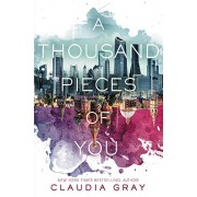 A Thousand Pieces of You(Claudia Gray)