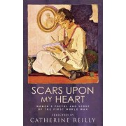 Scars Upon My Heart by Catherine Reilly
