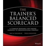 The Trainer's Balanced Scorecard by Ajay M. Pangarkar