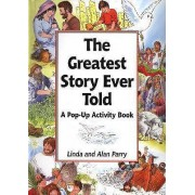 The Greatest Story Ever Told by Linda Parry