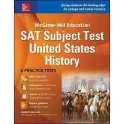 McGraw-Hill Education SAT Subject Test US History by Daniel Farabaugh