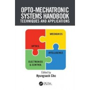 Opto-mechatronic Systems Handbook by Hyungsuck Cho