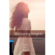 Oxford Bookworms Library: Level 5:: Wuthering Heights by Emily Bronte