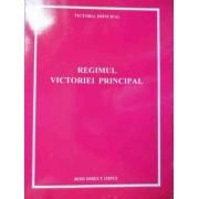 Regimul Victoriei Principal - Victoria Principal