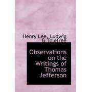 Observations on the Writings of Thomas Jefferson by Henry Lee