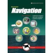 Illustrated Navigation - Traditional, Electronic & Celestial Navigation by Ivar Dedekam