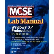 MCSE Windows XP Professional Lab Manual by Catherine Creary