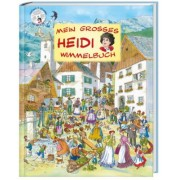 Mein grosses Heidi Wimmelbuch, inkl. Audio CD
