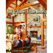 Log & Timber Frame Homes by Tina Skinner