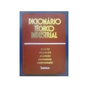 Dicionário Técnico Industrial - Inglês, Francês, Alemão, Espanhol e Português