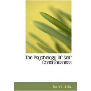 The Psychology of Self Consciousness by Prof David Turner