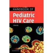 Handbook of Pediatric HIV Care by Steven L. Zeichner