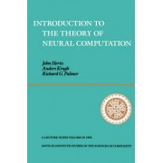 Introduction to the Theory of Neural Computation by John A. Hertz