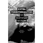 Extraterritorialities in Occupied Worlds