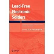 Lead-free Electronic Solders by Kanakasabapathi Subramanian