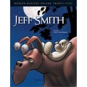 Modern Masters: Jeff Smith v. 25 by Jeff Smith