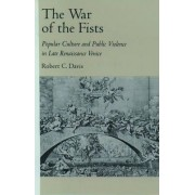 The War of the Fists by Robert C. Davis