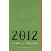 2012 by Professor Daniel Pinchbeck