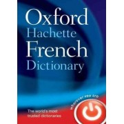 Oxford-Hachette French Dictionary by Oxford Dictionaries