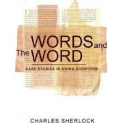 Words and the Word by Charles Sherlock