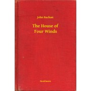 The House of Four Winds (eBook)