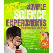 365 More Simple Science Experiments with Everyday Materials by E.Richard Churchill