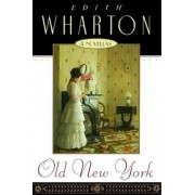 Old New York by Edith Wharton