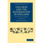 Lollardy and the Reformation in England 4 Volume Paperback Set by James Gairdner