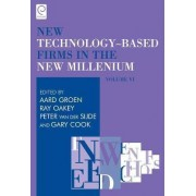 New Technology-Based Firms in the New Millennium: vol. 6 by Ray Oakey