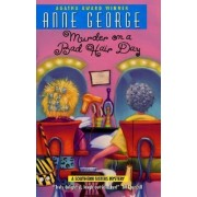 Murder on a Bad Hair Day by Anne George