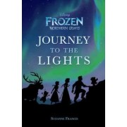 Journey to the Lights (Disney Frozen: Northern Lights) by Suzanne Francis