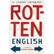 Rotten English by Dohra Ahmad