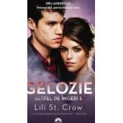 Altfel de ingeri vol 3 Gelozie - Lili St. Crow