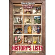 Uncle John's Bathroom Reader History's Lists by Bathroom Reader's Hysterical Society