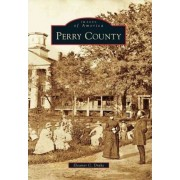 Perry County by Eleanor C Drake