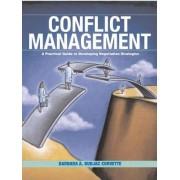 Conflict Management by Barbara A. Budjac Corvette
