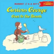Curious George Goes to the Beach by H. A. Rey