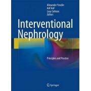 Interventional Nephrology by Alexander Yevzlin