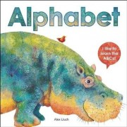 Alphabet: I Like to Learn the ABCs! by Alex A. Lluch
