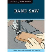 Band Saw by Skills Institute Press
