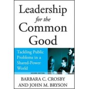 Leadership for the Common Good by John M. Bryson