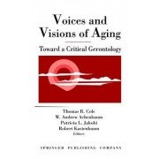 Voices and Visions of Aging by W. Andrew Achenbaum